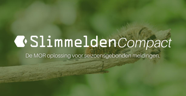 Slim Melden Compact voor seizoensgebonden meldingen
